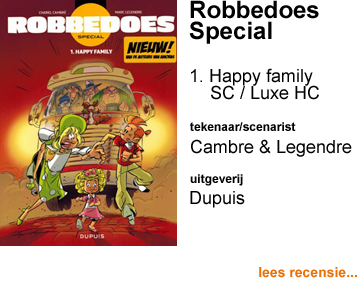 Recensie Robbedoes Special 1 Happy family door Charel Cambre & Marc Legendre