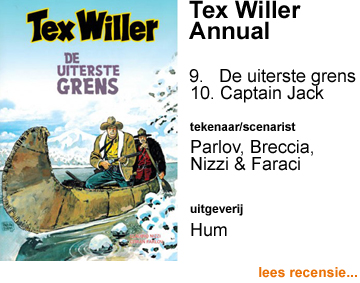 Recensie Tex Willer annual 9 De uiterste grens door Goran Parlov & Claudio Nizzi + 10 Captain Jack door Enrique Breccia & Tito Faraci
