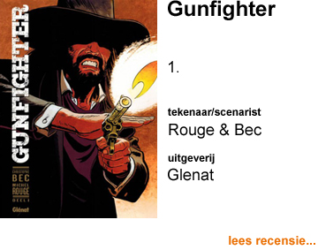 Recensie Gunfighter 1 door Michel Rouge & Christophe Bec