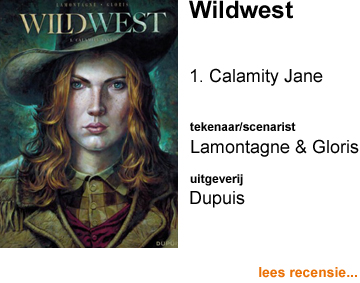Recensie Wildwest 1 Calamity Jane door Jacques Lamontagne & Thierry Gloris